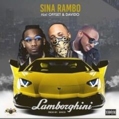 Sina Rambo - Lamborghini Ft. Offset & Davido